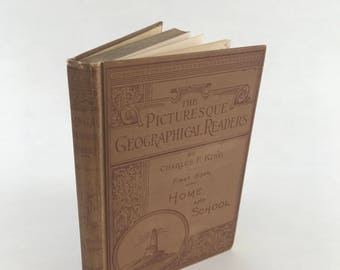 Antique Textbook - The Picturesque Geographical Readers - 1897 - Short Stories - Grammar Textbook - Antique Children's Book