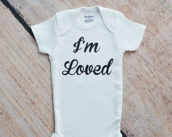 Baby Shower Gift, I'm Loved Onesie®, Loved Baby Onesie, Coming Home Outfit, Take Home Onesie, Baby Girl, Baby Boy, Loved Funny Baby Onesie