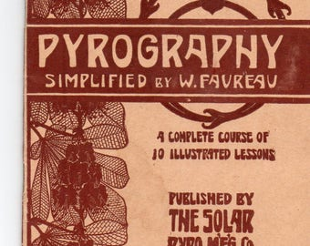 Antique Pyrography Simplified By W. Faureau A Complete Course of 10 Illustrated Lessions Learn Woodburning Very Neat Instructon Craft Book