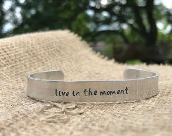 Live in the moment hand stamped manyra cuff bracelet--customizable