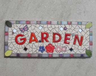 Garden sign, outdoor sign, mosaic garden plaque, gift for gardeners, yard sign, yard art, floral sign, made to order, personalised sign gift