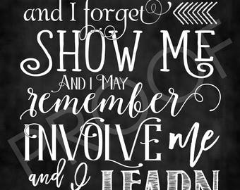 "Ben Franklin Quote ""Involve Me"""