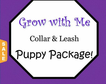 Puppy Love Sale - 40% Off Puppy Package-(includes 3 collars of various sizes and a matching leash)!