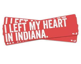 Left My Heart in Indiana Sticker
