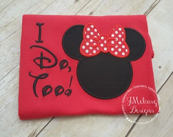 Funny Custom Embroidered Disney Inspired Vacation Shirt! 773 I do, too!