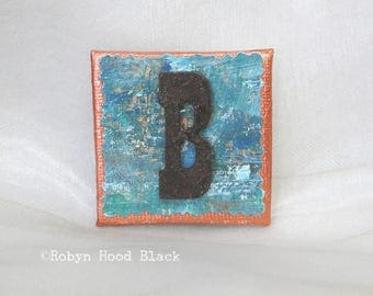 Rustic Letter B and Painted Verdigris Magnet 2 X 2