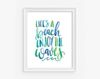 Life's A Beach, 8x10 digital print