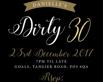 Black + Gold foil Dirty 30 birthday party gold glitter invitation digital Printable birthday 30th