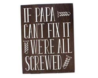 If papa can't fix it we're screwed