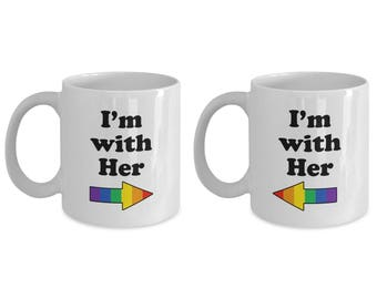 I'm with Her LGBT Lesbian Mug (SET of 2) Gift Coffee Cup Pride Rainbow Couple Matching Love Wins