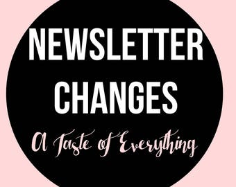 Newsletter changes