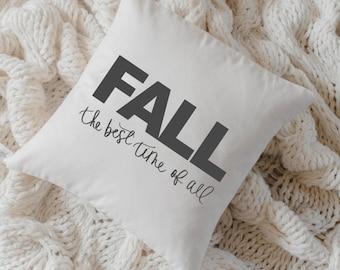 Throw Pillow - Fall Best Time of All, calligraphy, home decor, fall decor, housewarming gift, cushion cover, throw pillow, seasonal pillow