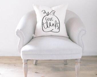 Throw Pillow - Give Thanks, calligraphy, home decor, fall decor, housewarming gift, cushion cover, throw pillow, seasonal pillow