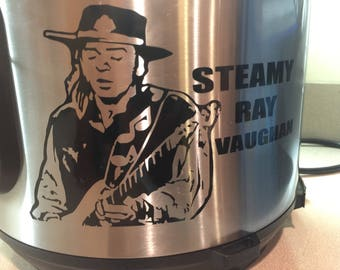 Instant pot decal, crockpot decal, funny Stevie Ray Vaughan decal, Steamy ray Vaughan, Funny instant pot decal, decals for instant pot
