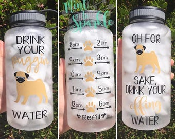Pug motivational water bottle with hourly time tracker