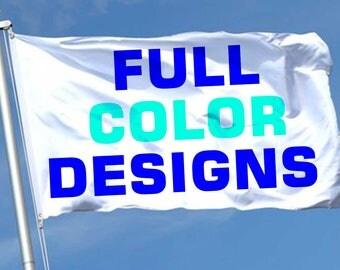 Full Color Designs Custom Flag 2ftX3ft Made to Order