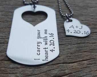 I Carry Your Heart With Me Hand Stamped Dog Tag and Heart Necklace Set His and Hers  Military Spouse Anniversary