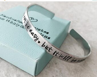 Sale Sale custom bracelet personalized it will not be easy but it will be worth it hand stamped cuff bracelet