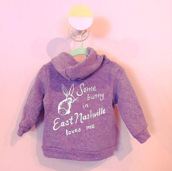 Some Bunny in East Nashville Loves Me limited edition lilac baby hoodie