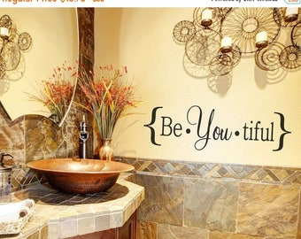 CLEARANCE SALE Bathroom Decor - Bathroom Wall Decal - Bathroom Vinyl Wall Decal - Be you tiful - Bathroom Wall Sticker - Vinyl Wall Decals -