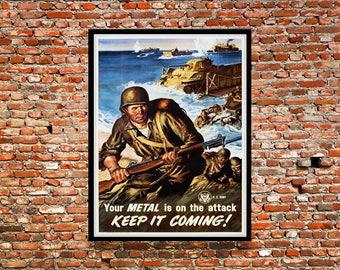 Reprint of a WW2 US Propaganda Poster - Keep it Coming!