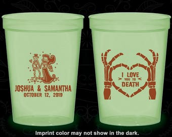 I Love you to Death, Imprinted Glow in the Dark Cups, Sugar Skull, Day of the Dead, Candy Skull, Glow in the Dark (204)