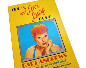 The I Love Lucy Book - Bart Andrews, TV biography, Lucille Ball, Desi Arnaz, Vivian Vance, William Frawley, gift for I Love Lucy fans