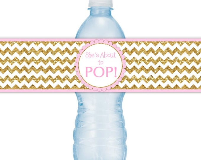 She's About To Pop Water Bottle Labels, INSTANT DOWNLOAD - Gold Glitter (printed) and Pink Baby Shower, you print, you cut, DIY