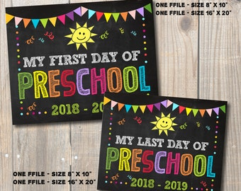 """First and Last Day of Preschool 2018-2019 Sign, School Chalkboard Digital Printable Signs 8""""x10"""" and 16""""x20"""""""