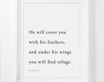 Psalm 91, He will cover you with his feathers, and under his wings you will find refuge, Bible Verse Print, Bible Wall Print, Feather Art