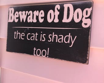 Beware of Dog ~The cat is shady too! ~ Hand Painted Door Hanger ~ Porch Sign ~ Beware of Dog Sign