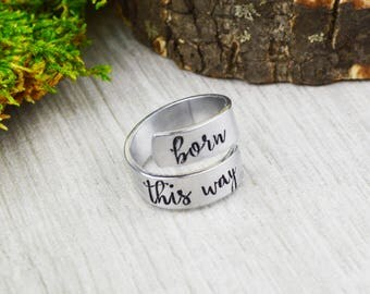 Born This Way Wrap Ring • Inspirational Jewelry
