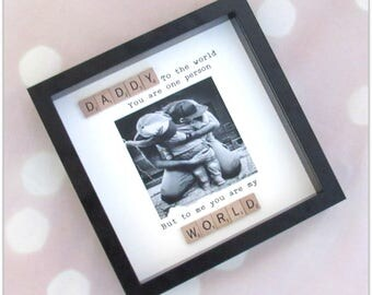"""Daddy...to the world you are one person..."""" frame, fathers day gift, christmas gift, dad gift"""