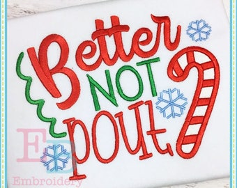 Better Not Pout Applique - This design is to be used on an embroidery machine. Instant Download
