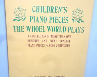 42117bb7 -- Children's Piano Pieces The Whole World Plays Albert Weir Collection of 150 + and 50 Tuneful Piano Pieces by Famous Composers