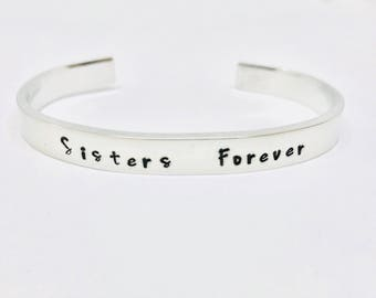 Sisters Hand Stamped Bracelet / Sisters Forever Cuff Bracelet / Matching Sister Jewelry