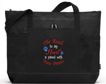 Dog Tote/Embroidered The Road To My Heart Is Paved In Paw Prints Tote Bag/Pet Tote Bag/ Animal Tote Bag/ Paw Print Tote Bag/ Rescue Tote Bag