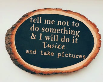 Wood Slice Desk Quote