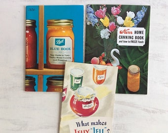 3 Vintage Canning Booklets From 1960s, Kerr & Ball
