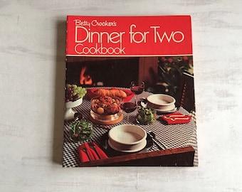 Vintage 1973 Betty Crocker's Dinner for Two Cookbook