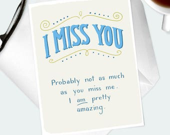 "GREETINGS CARD. Hand lettered funny ""I Miss You"" card for husband, boyfriend, wife, girlfriend, long distance love, lover, relationship."