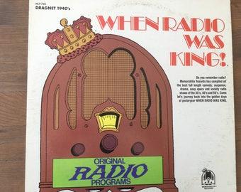 When Radio Was King - Dragnet 1940s - vinyl record