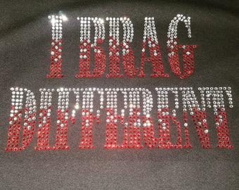 I BRAGG DIFFERENT- Red and White Stones