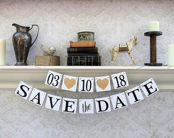 SAVE the DATE BANNERS, Engaged Photos, Rustic Wedding Decorations