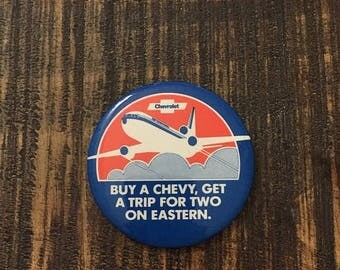 SALE Vintage Chevrolet & Eastern Airlines Pinback Button