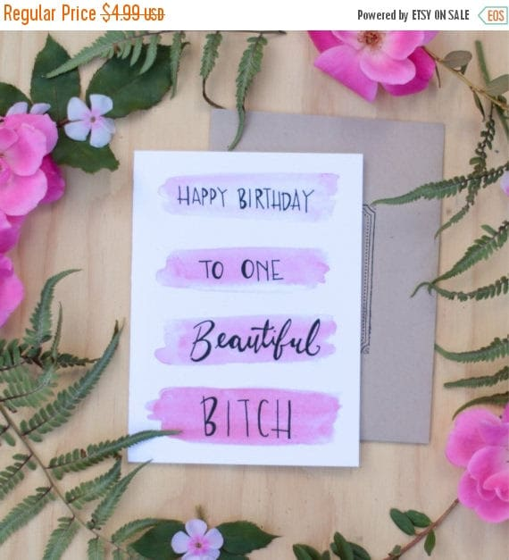 ON SALE Best friend birthday card, happy birthday to one beautiful bitch, hipster funny birthday card, pink watercolor