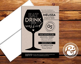 Eat Drink and Be Married Bachelorette Party Invitations - Bachelorette Weekend - Wine Tasting