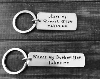 """Personalized BUCKET LIST KEYCHAIN-""""where my Bucket List takes me"""" on metal of your choice - 1 or 2 sides stamped!"""