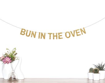 Bun in the Oven Banner, Pregnancy Announcement, Baby Shower Banner, Baby Banner, Oh Baby, Mother to Be, Gender Reveal, Party Decorations