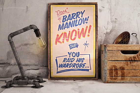Barry Manilow Sign from Lamplight Design Company